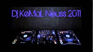 Dj KeMaL Neuss - Rakkas ( DEMO REMIX )