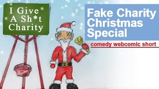 Charity Scam - Comedy Webcomic Short Parody Christmas Special (Fake Charity Skit).
