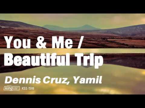 Dennis Cruz, Yamil - Beautiful Trip