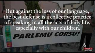 NO to the genocide of the Corsican language! In the first century BC, Greek Diodorus Siculus says about the first Corsican: