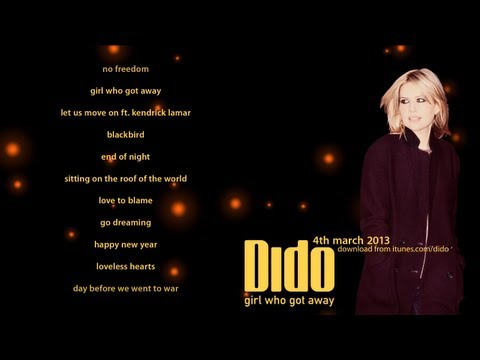 Dido - Click to preview all the tracks from Dido's new album, Girl Who Got Away, out 4 March 2013 (26 March in US/Canada). Order the album from iTunes at http://sma...