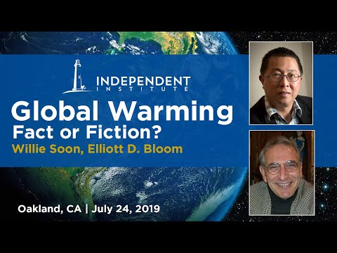 Global Warming: Fact or Fiction? Featuring Physicists Willie Soon and Elliott Bloom - The Beacon