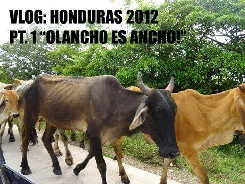 VLOG: HONDURAS 2012, Pt. 1