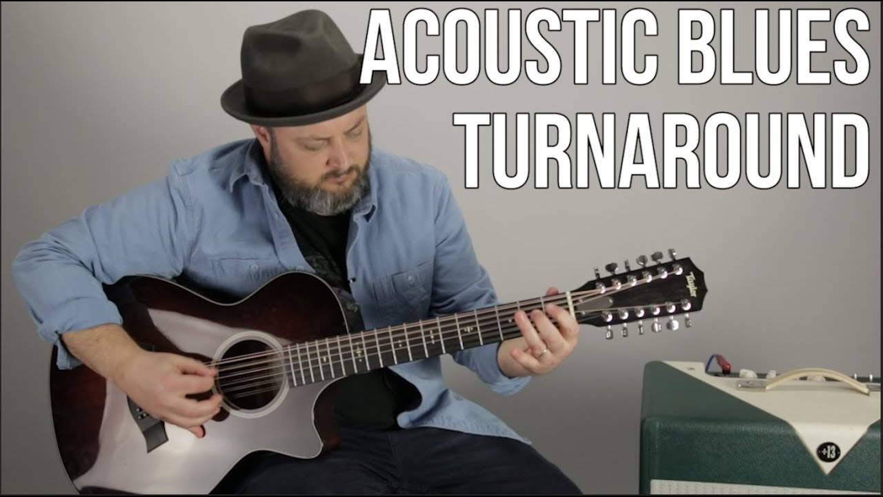 Acoustic Blues Guitar Lesson – Tasty Turnaround