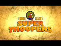 Icon for Post #Super Troopers Trailer