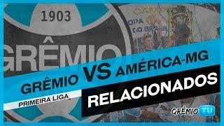 Confira os relacionados do técnico Renato Portaluppi para a partida contra o América-MG, válida pela segunda rodada da primeira fase da Primeira Liga. → Insc...