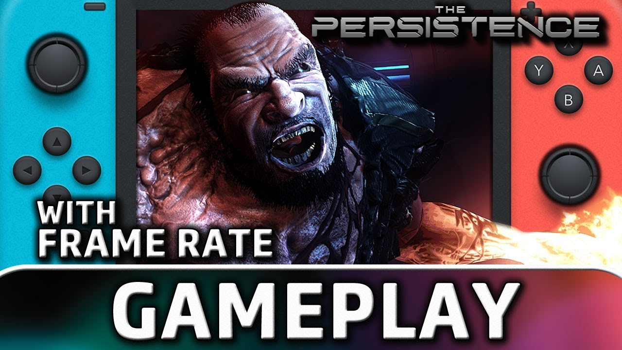 The Persistence | Nintendo Switch Gameplay & Frame Rate