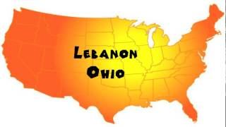 Lebanon (OH) United States  city images : How to Say or Pronounce USA Cities — Lebanon, Ohio