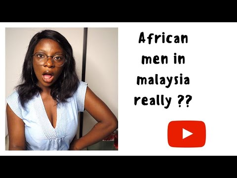 African men in Malaysia really???