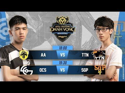 AA vs TTN | OCS vs SGP - Ngày 3 Tuần 4 - Đấu Trường Danh Vọng Mùa Đông 2018 - Thời lượng: 3:42:06.
