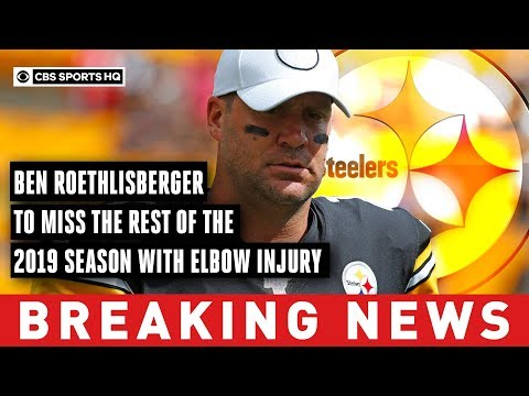 Video: Ben Roethlisberger to undergo elbow surgery, will miss remainder of 2019 season | CBS Sports HQ