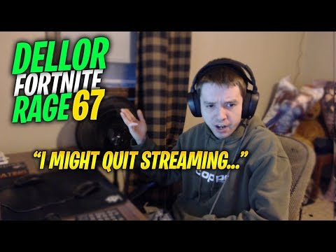 DELLOR ON WHY HE MIGHT QUIT *FORTNITE MEGA RAGE COMPILATION 67*