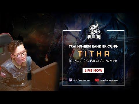 Hủy diệt 5k cùng #Titha - Cung thủ châu chấu