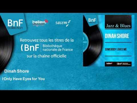 Tekst piosenki Dinah Shore - I Only Have Eyes For You po polsku
