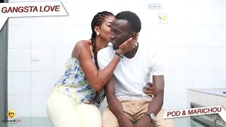 Video Serie - Pod et Marichou - Momo & Kiné - Gangsta LOVE MP3, 3GP, MP4, WEBM, AVI, FLV Agustus 2017