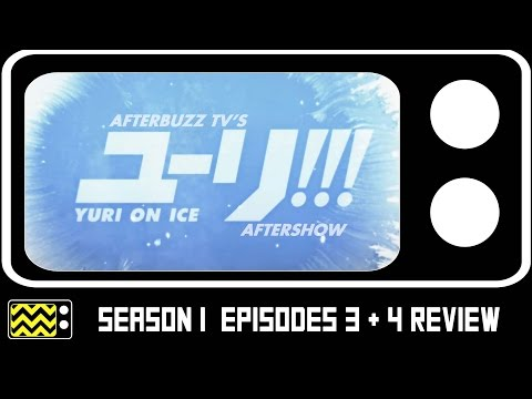 Yuri On Ice Season 1 Episodes 3 & 4 Review & AfterShow   AfterBuzz TV