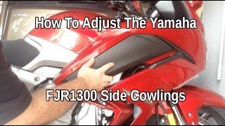 5. How To Adjust The Yamaha FJR 1300 Side Cowlings