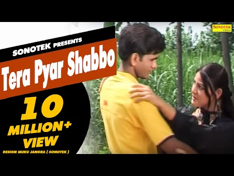 Video Tera Pyar Shabbo || तेरा प्यार शब्बो  || Uttar Kumar, Suman Negi || Haryanvi Songs || Dhakad Chhora download in MP3, 3GP, MP4, WEBM, AVI, FLV January 2017
