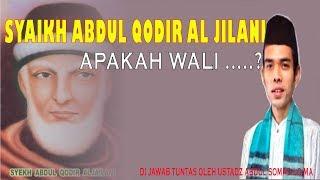 Video Syaikh abdul Qodir Jailani Wali..?   ini jawaban para ulama serta ustadz abdul somad MP3, 3GP, MP4, WEBM, AVI, FLV April 2019