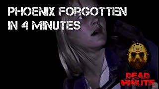 Nonton Dead Minute #9 The Phoenix Forgotten Film in 4 Minutes (2017) Film Subtitle Indonesia Streaming Movie Download