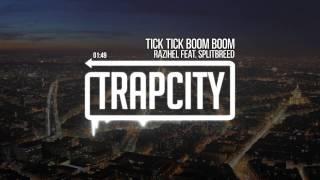 Video Razihel - Tick Tick Boom Boom (ft. Splitbreed) [Trap City Release] MP3, 3GP, MP4, WEBM, AVI, FLV Juli 2018