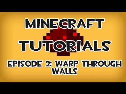 Minecraft Tutorials – Episode 2: Warp through walls and make hidden rooms!