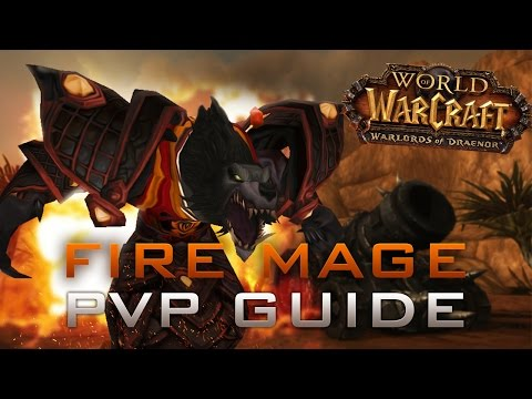 mage - Check out Gamers League! http://www.gamers-league.com Finally out with the basic Fire PvP guide for Warlords of Draenor; level 100 game play. This video is b...