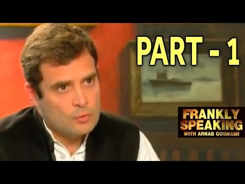 Frankly Speaking with Rahul Gandhi - Part 1 - YouTube