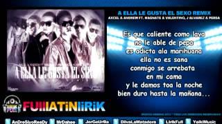 A Ella Le Gusta El Sexo Remix Axce Andrew Ft Magnate Valentino, J Alvarez Y Persa