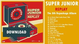[Album] SUPER JUNIOR – REPLAY – The 8th Repackage Album (MP3 + DOWNLOAD)
