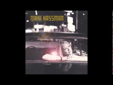 Nikki Hassman - Only Give My Heart