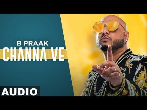 Video Channa Ve (Full Audio) | Sufna | B Praak | Jaani | Ammy Virk | Tania | Latest Punjabi Songs 2020 download in MP3, 3GP, MP4, WEBM, AVI, FLV January 2017