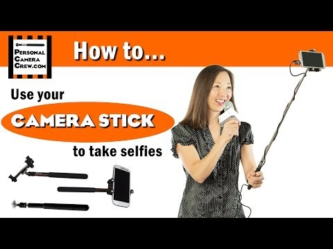 How to use a Camera Stick – Selfie Stick