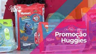 Ofertas da Semana - Promoção Huggies