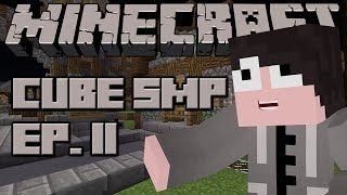 Minecraft: Cube SMP - Episode 11 - Open for Business!!