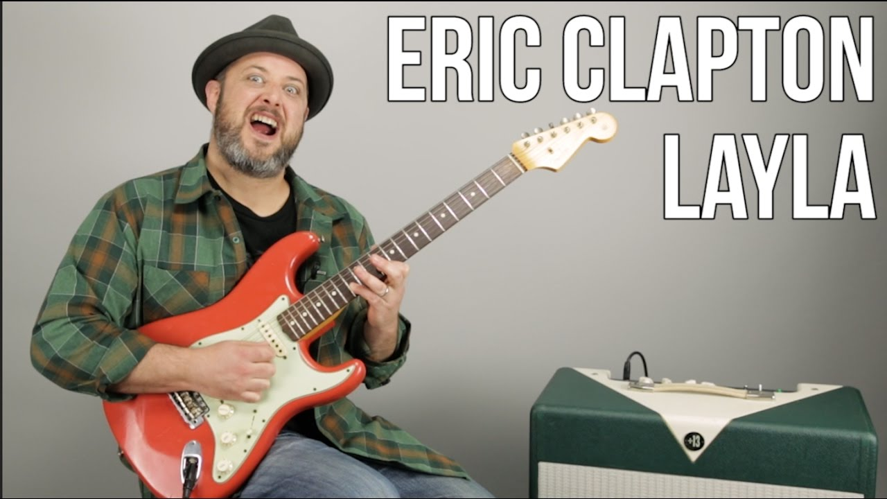 """How to Play """"Layla"""" by Eric Clapton on Electric Guitar – Derek and the Dominos"""