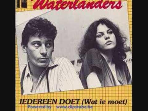 WATERLANDERS - IEDEREEN DOET ( WAT IE MOET )
