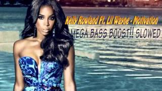 Kelly Rowland Ft. Lil Wayne - Motivation (Slowed & Bass Boosted) 720p! - YouTube