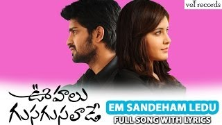 Video Em Sandeham Ledu Full Song with Lyrics | Oohalu Gusagusalaade Telugu Movie | Vel Records MP3, 3GP, MP4, WEBM, AVI, FLV Oktober 2018