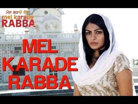 Mel Karade Rabba - Title Song