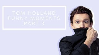 Video Tom Holland Funny Moments | Part 3 MP3, 3GP, MP4, WEBM, AVI, FLV Juli 2019