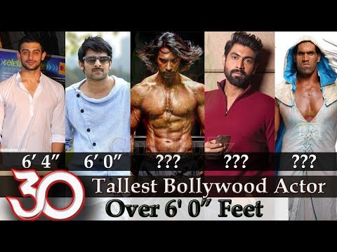 Video Bollywood Actors Height - 30 Tallest Bollywood Actor   Tallest Actors Over 6' 0