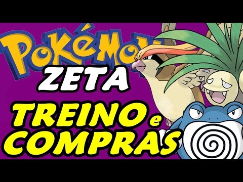 Pokémon Zeta (Detonado - Parte 36) - Comprando e Treinando! (видео)