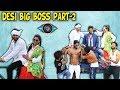 DESI BIG BOSS PART 2 | BakLol Video |