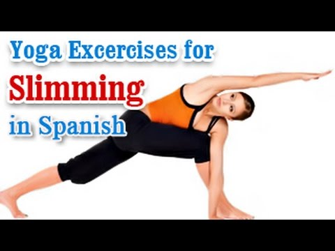 Exercise For Slimming   Body Fitness and Weight Loss   Yoga In Spanish