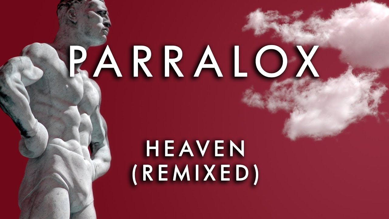 Parralox - Heaven (Beautiful World Remix) (Music Video)