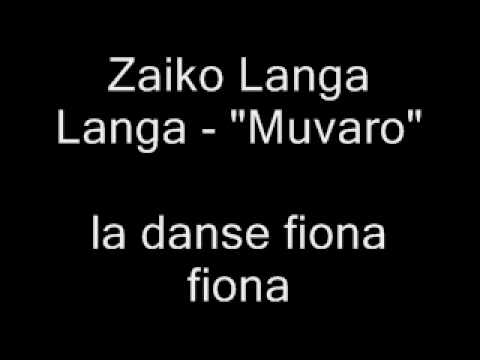 Zaiko Langa Langa - 