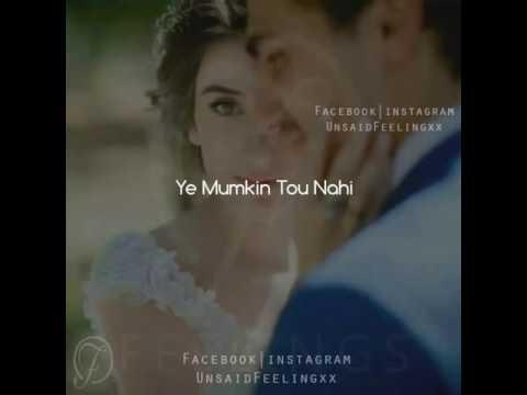 Video Ye Mumkin Tou Nahi Jo Dil Ne Chaha Tha Wo Mil Jaye download in MP3, 3GP, MP4, WEBM, AVI, FLV January 2017