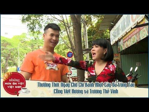 Thưởng Thức Ngay Chờ Chi Bánh Khọt Cây Đa Vũng Tàu Cùng Việt Hương và Trương Thế Vinh - Thời lượng: 25:41.