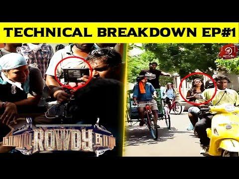 Naanum Rowdy Dhaan - Technical Brea..